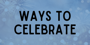 Ways to Celebrate the 4th of July